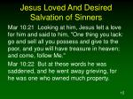 jesus loved and desired salvation of sinners4