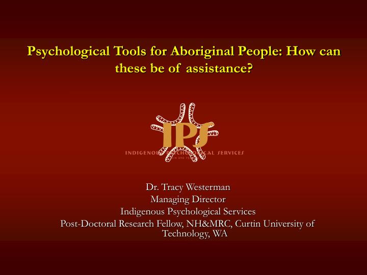 psychological tools for aboriginal people how can these be of assistance n.