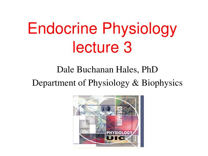 endocrine physiology lecture 3 n.