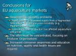 conclusions for eu aquaculture markets11