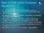 role of feap within european aquaculture