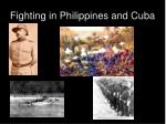 fighting in philippines and cuba