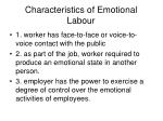 characteristics of emotional labour