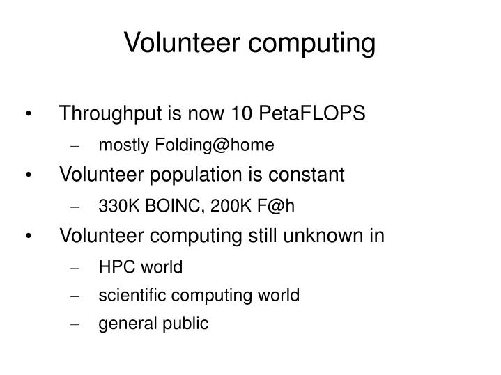 Volunteer computing