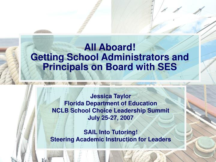 all aboard getting school administrators and principals on board with ses n.