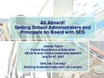 all aboard getting school administrators and principals on board with ses
