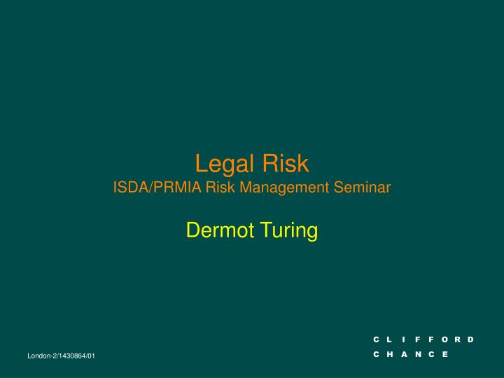 legal risk isda prmia risk management seminar n.