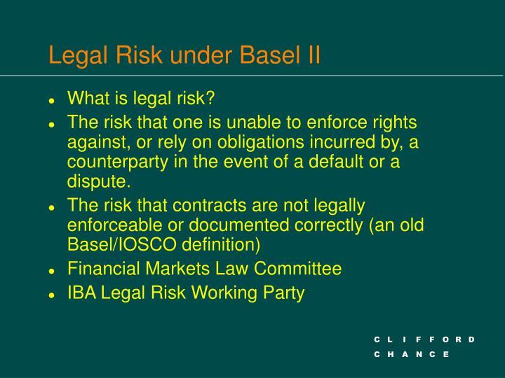 Legal Risk under Basel II