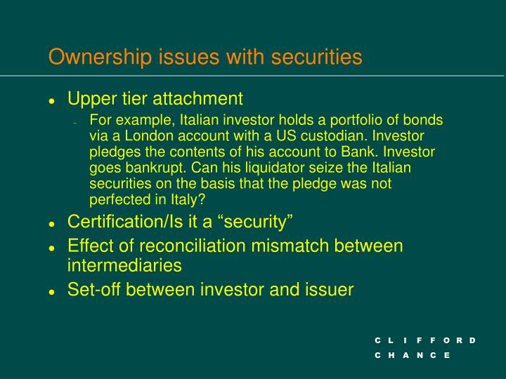 Ownership issues with securities