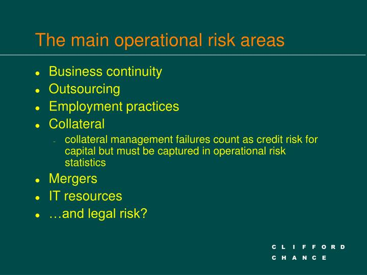 The main operational risk areas
