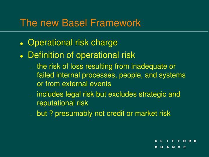 The new basel framework