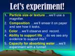 let s experiment