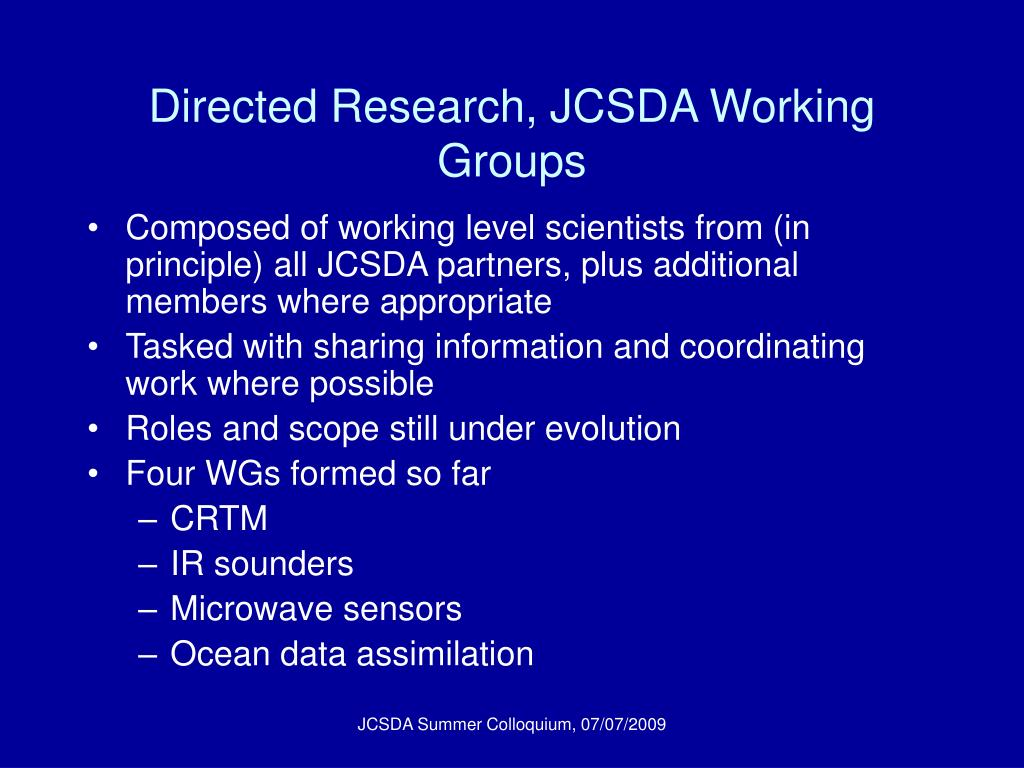 Directed Research, JCSDA Working Groups