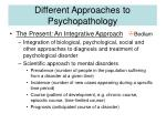 different approaches to psychopathology6