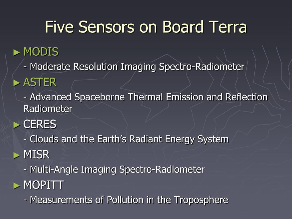 Five Sensors on Board Terra