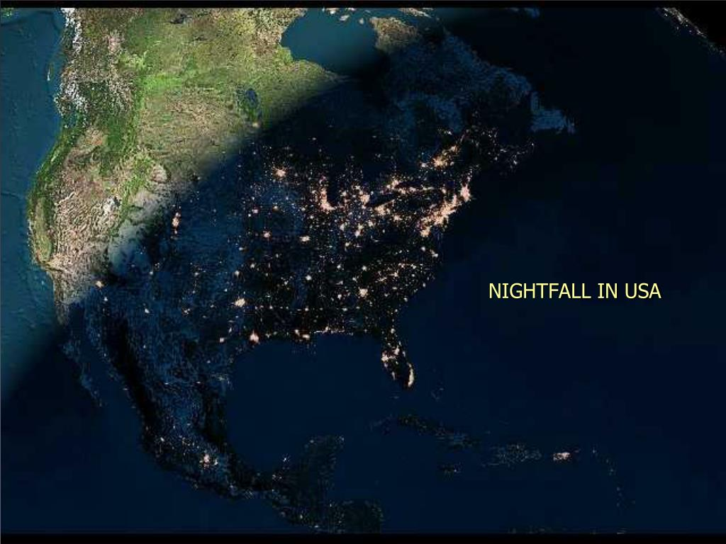 NIGHTFALL IN USA