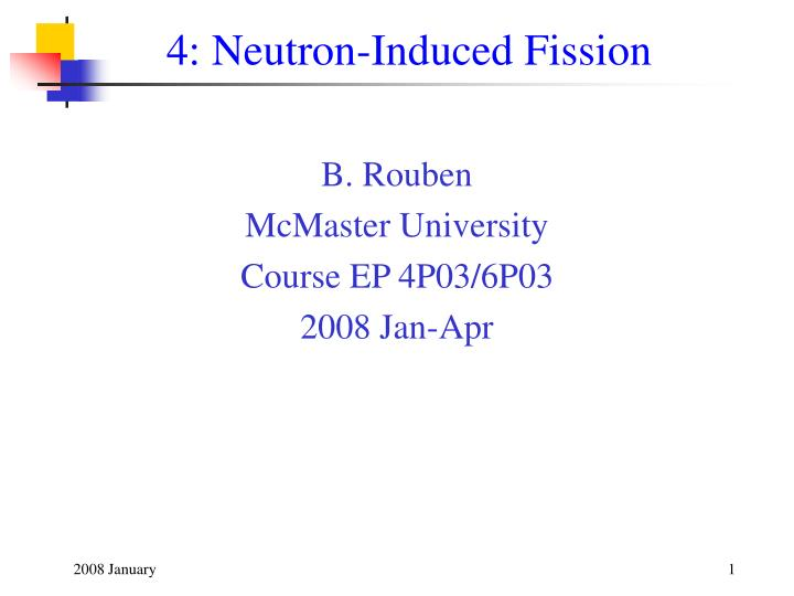 4 neutron induced fission n.