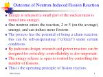 outcome of neutron induced fission reaction