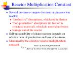 reactor multiplication constant