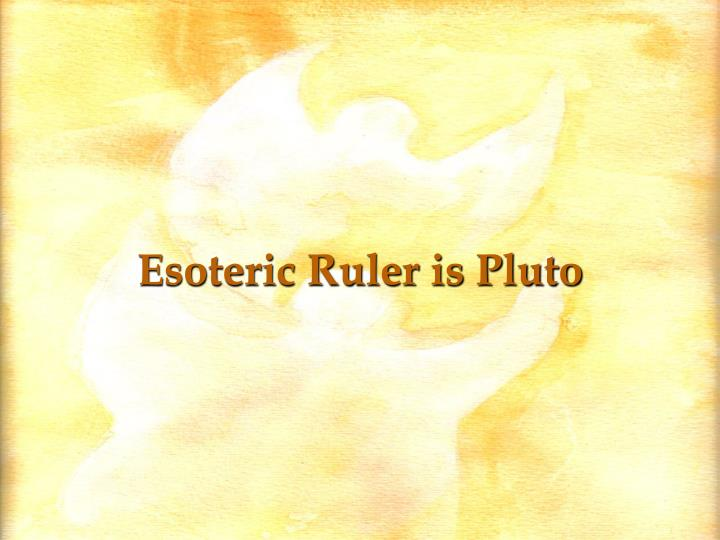Esoteric Ruler is Pluto