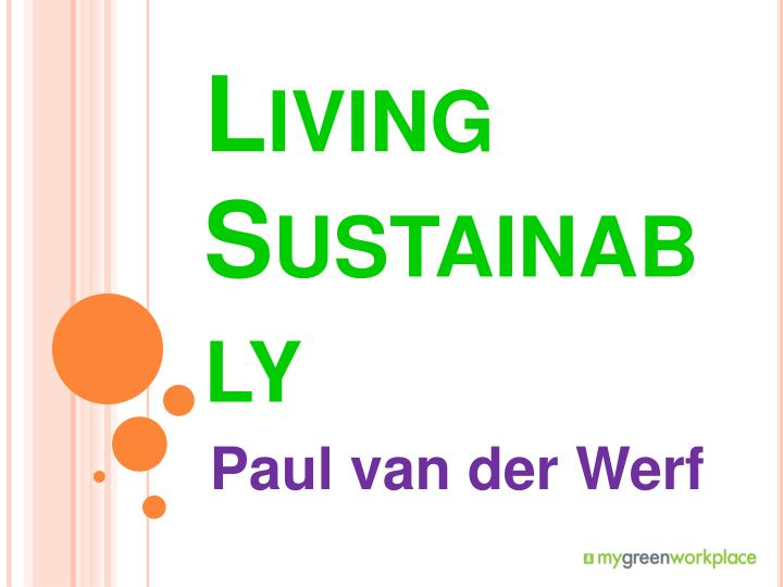 living sustainably n.