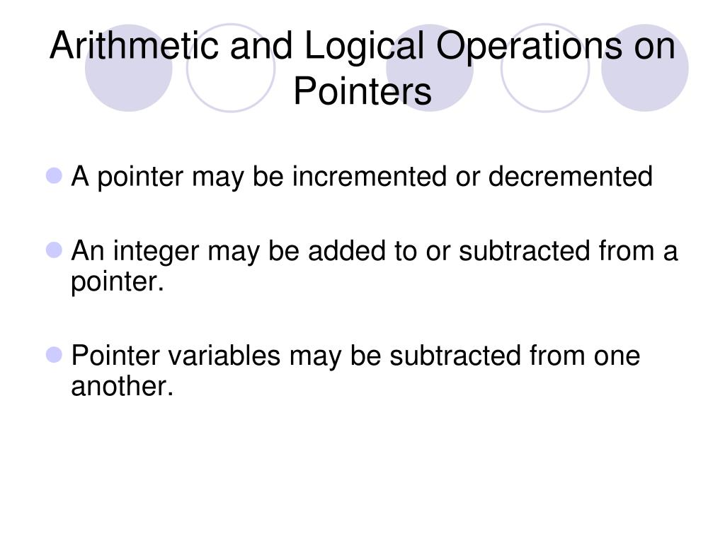 Arithmetic and Logical Operations on Pointers