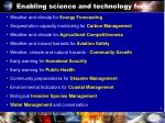 enabling science and technology for