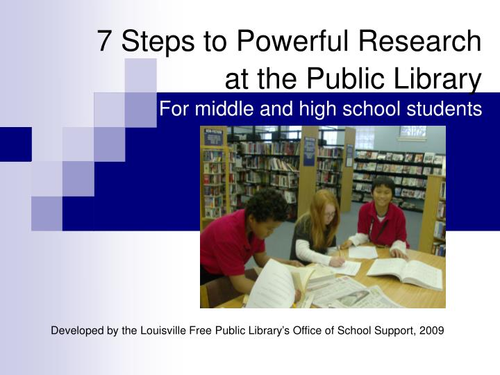 7 steps to powerful research at the public library for middle and high school students n.
