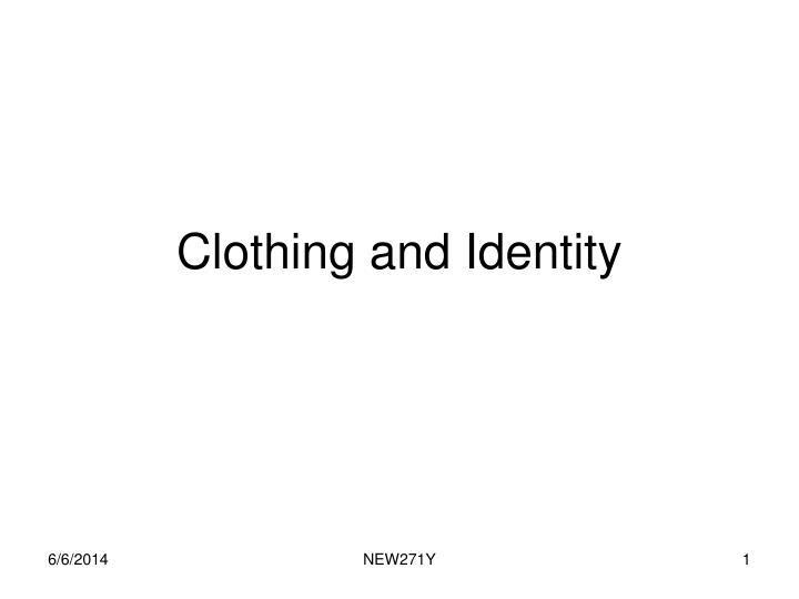 clothing and identity n.