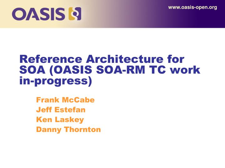 reference architecture for soa oasis soa rm tc work in progress n.