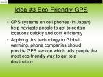 idea 3 eco friendly gps