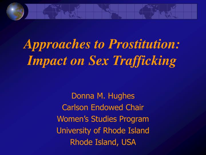 approaches to prostitution impact on sex trafficking n.