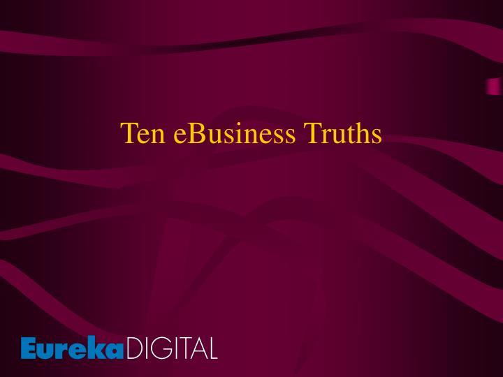Ten ebusiness truths