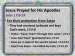 jesus prayed for his apostles john 17 6 19