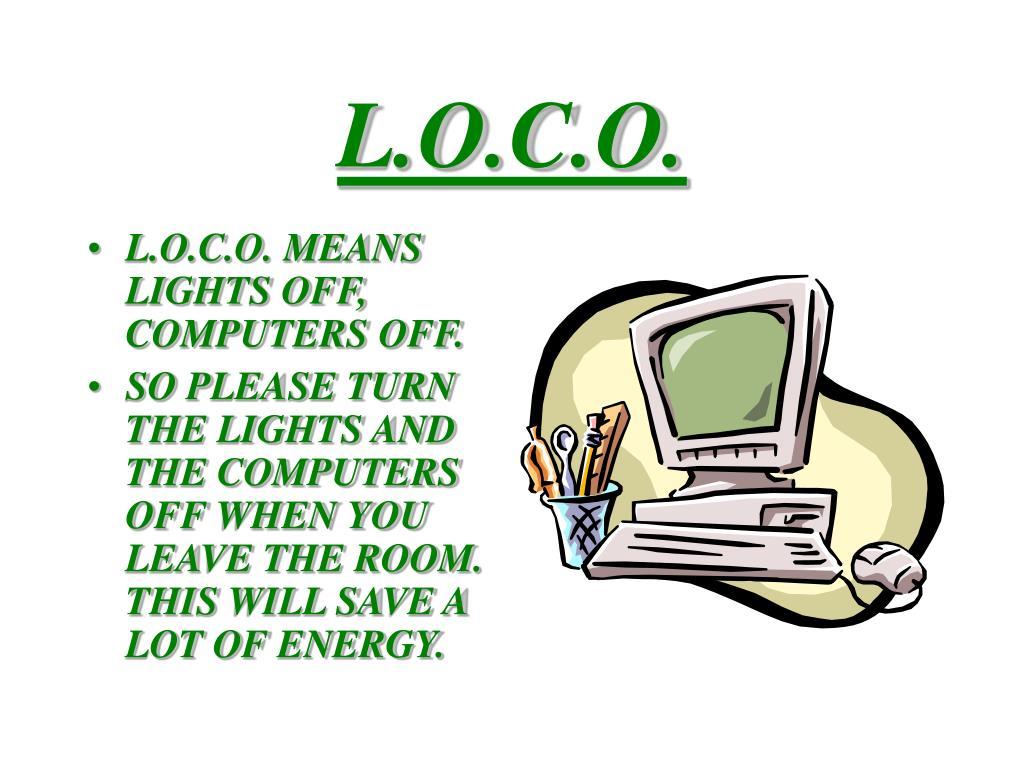 L.O.C.O.