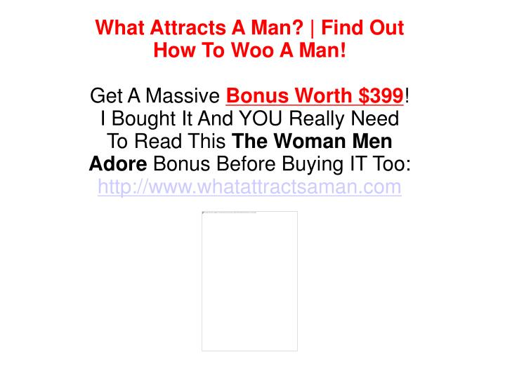 What Attracts A Man? | Find Out How To Woo A Man!