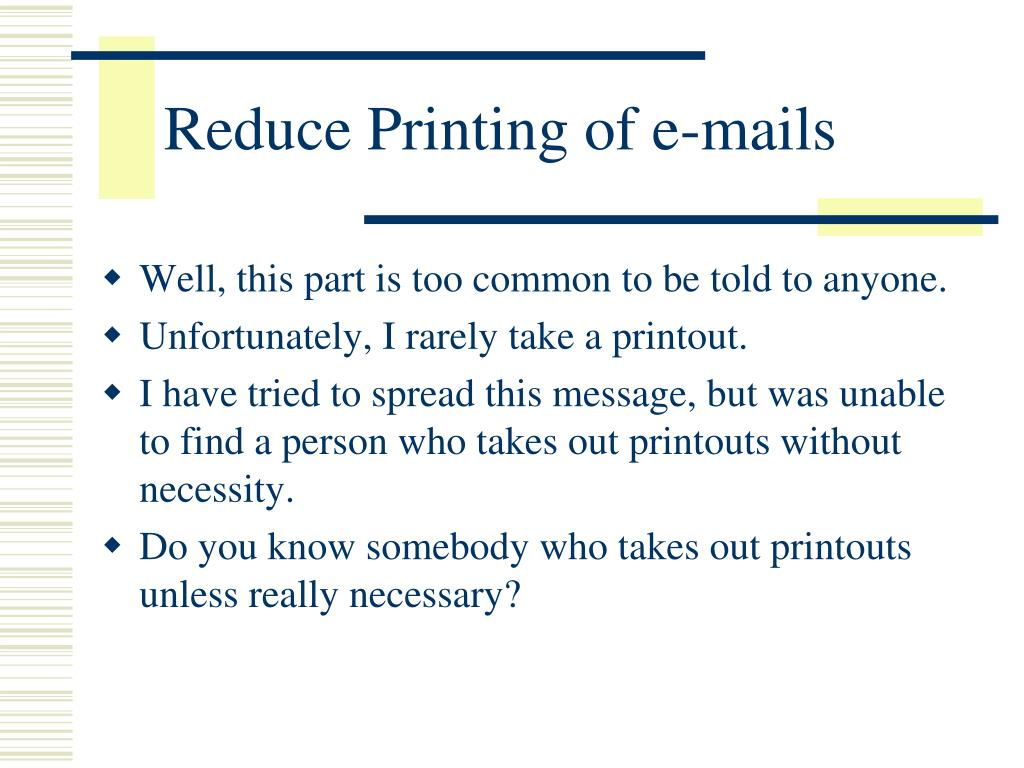 Reduce Printing of e-mails