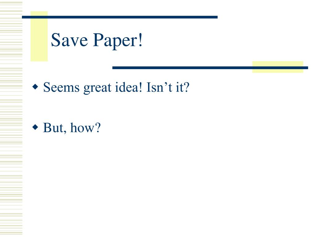 Save Paper!