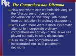 the comprehension dilemma1