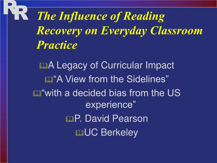 the influence of reading recovery on everyday classroom practice n.