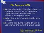 the legacy in 20041