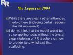 the legacy in 20042