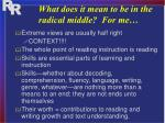 what does it mean to be in the radical middle for me