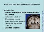 raine et al 1997 brain abnormalities in murderers1
