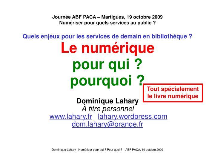 Journ e abf paca martigues 19 octobre 2009 num riser pour quels services au public1