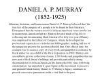 daniel a p murray 1852 1925