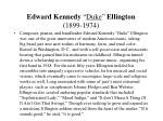edward kennedy duke ellington 1899 19741