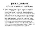 john h johnson african american publisher