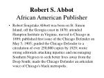 robert s abbot african american publisher