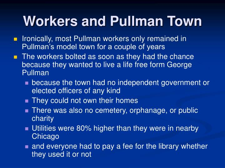 Workers and Pullman Town